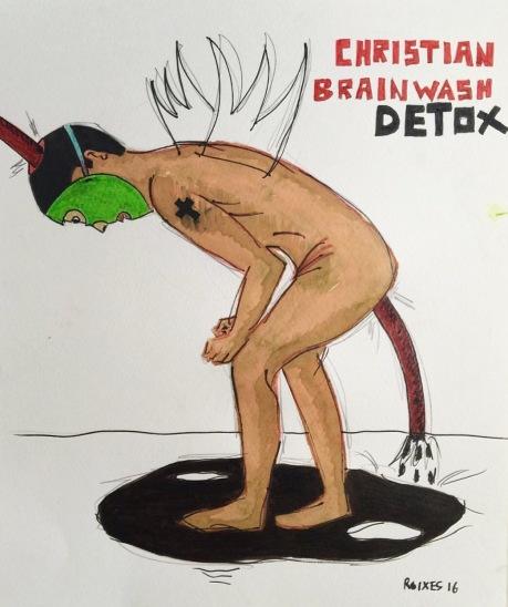 Christian Brainwash Detox. Roixes 2016